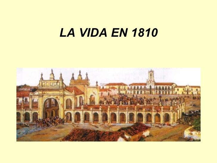 LA VIDA EN 1810