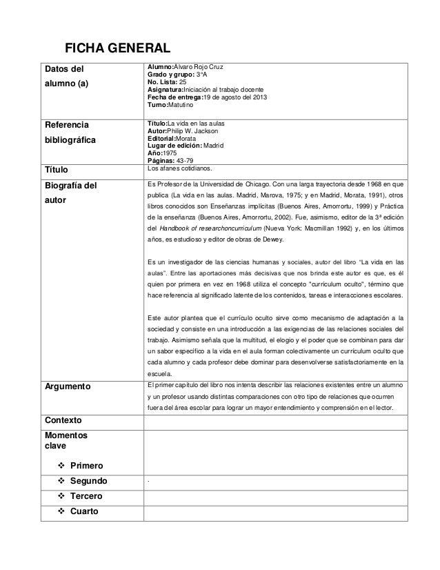 FICHA GENERAL Datos del alumno (a)  Alumno:Álvaro Rojo Cruz Grado y grupo: 3°A No. Lista: 25 Asignatura:Iniciación al trab...