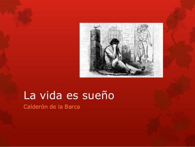 La vida es sueño Calderón de la Barca