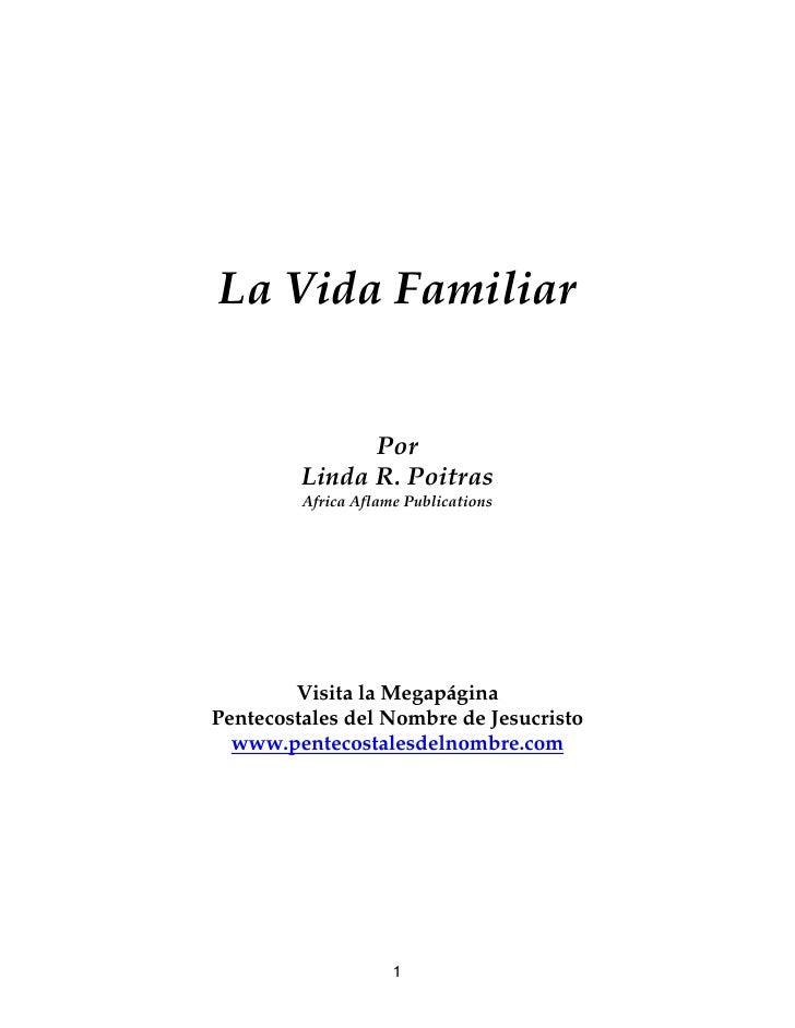 La Vida Familiar                  Por          Linda R. Poitras          Africa Aflame Publications             Visita la ...