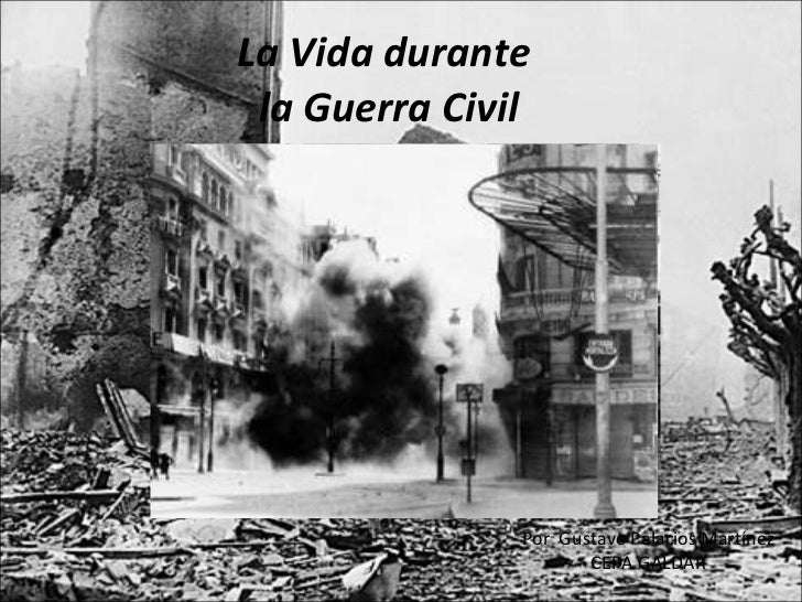 La Vida durante  la Guerra Civil Por  Gustavo Palacios Martínez CEPA GALDAR