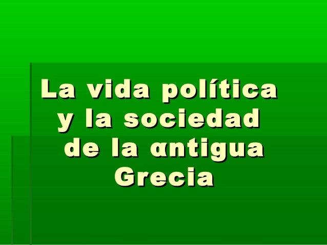 la politica y la sociedad: