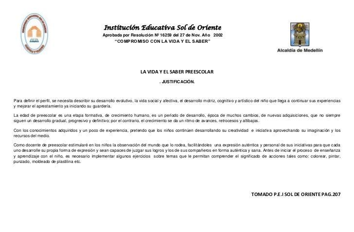 Institución Educativa Sol de Oriente                                                   Aprobada por Resolución Nº 16259 de...