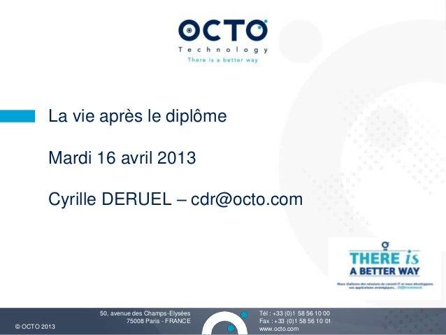 La vie après le diplôme UTC -16 avril 2013