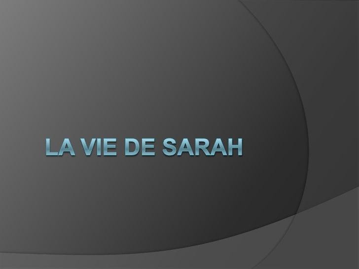 La vie de sarah<br />