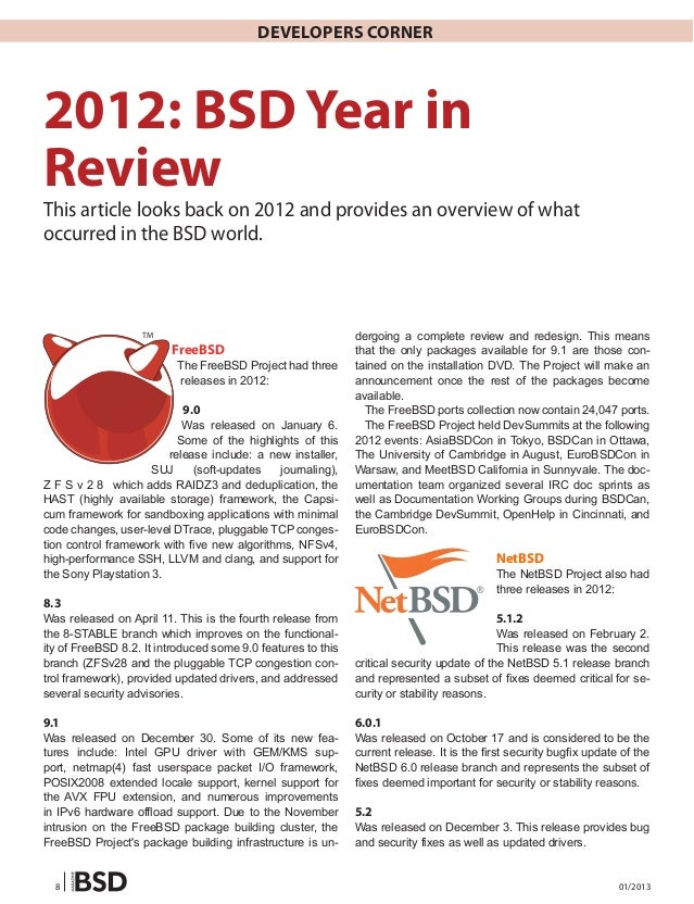 Developers Corner2012: BSD Year inReviewThis article looks back on 2012 and provides an overview of whatoccurred in the BS...