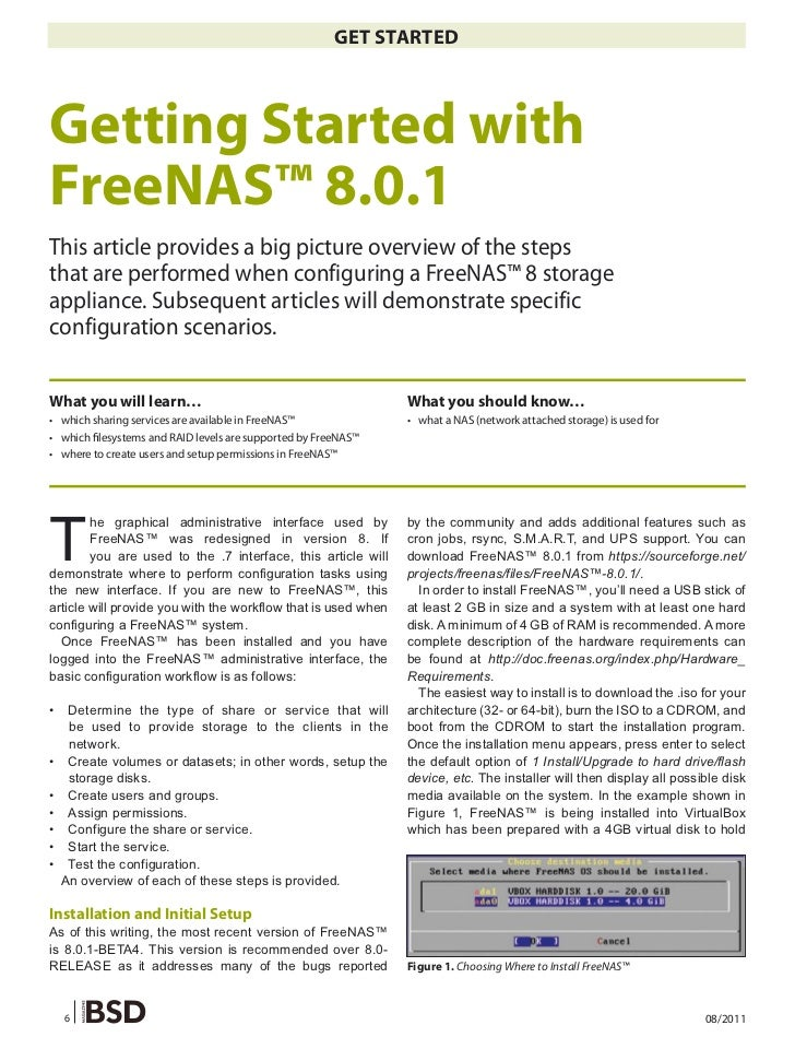 GET STARTEDGetting Started withFreeNAS™ 8.0.1This article provides a big picture overview of the stepsthat are performed w...