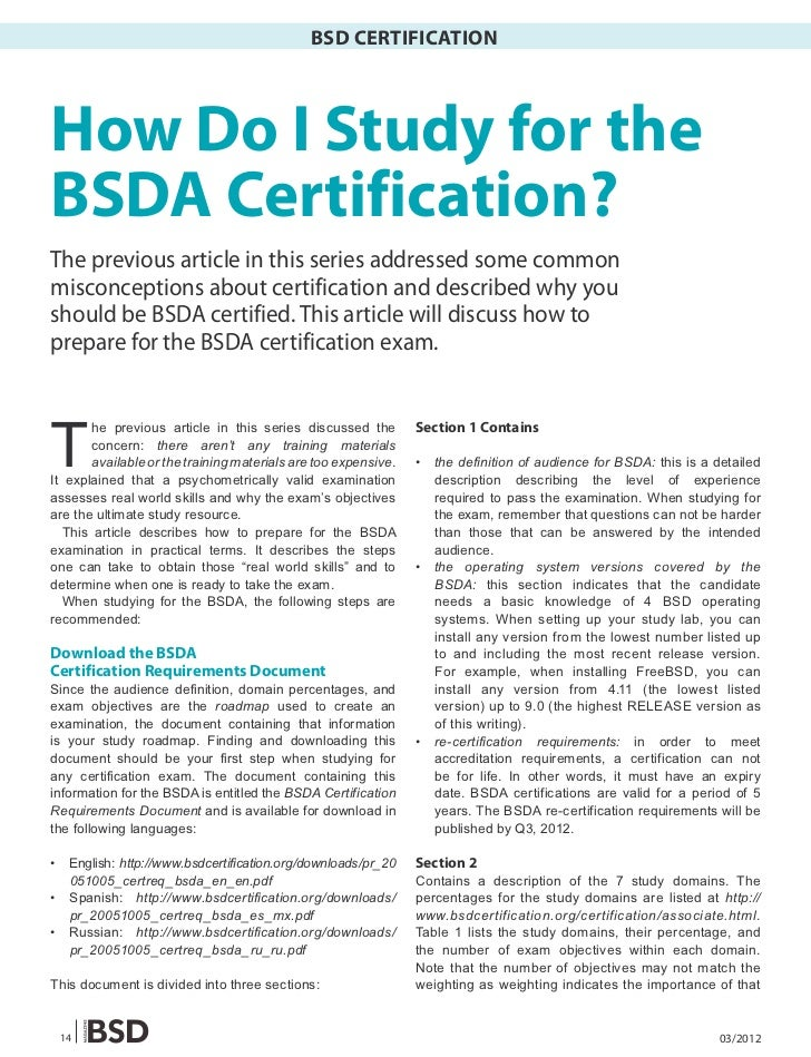 BSD CERTIFICATIONHow Do I Study for theBSDA Certification?The previous article in this series addressed some commonmisconc...