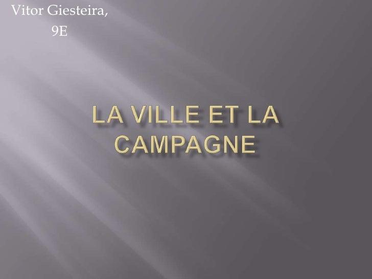 La Ville Et La Campagne Pp Pres