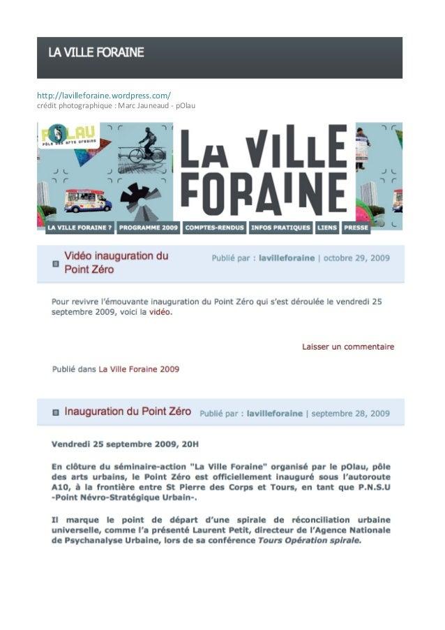 http://lavilleforaine.wordpress.com/        crédit  photographique  :  Marc  Jauneaud  -‐  pOlau    ...