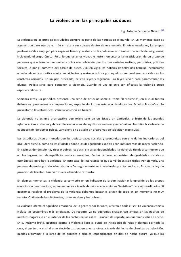 La violencia en las principales ciudades Ing. Antonio Fernando Navarro  [1]  La violencia en las principales ciudades siem...
