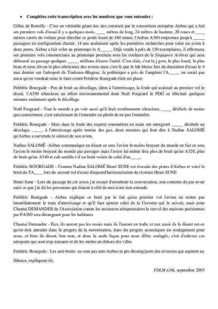    Complétez cette transcription avec les nombres que vous entendez :Gilles de Romilly - Cest un véritable géant des airs...