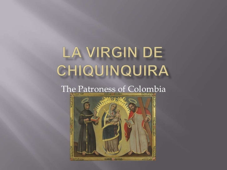 The Patroness of Colombia