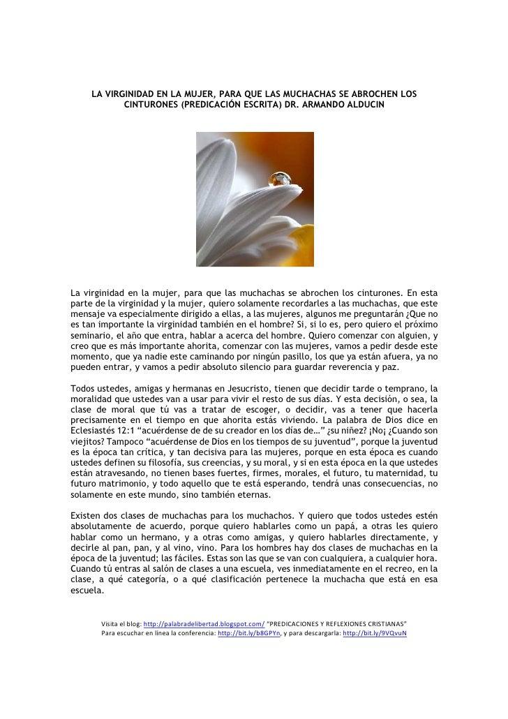 LA VIRGINIDAD EN LA MUJER, PARA QUE LAS MUCHACHAS SE ABROCHEN LOS             CINTURONES (PREDICACIÓN ESCRITA) DR. ARMANDO...