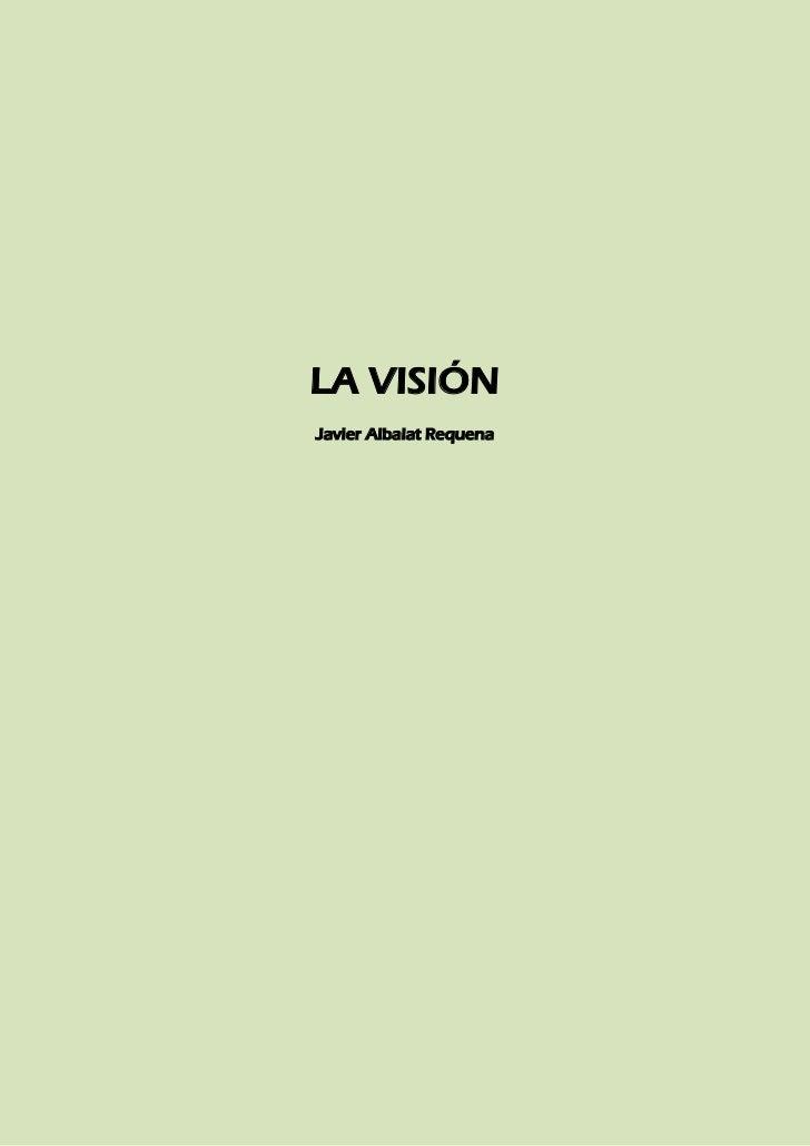 LA VISIÓNJavier Albalat Requena