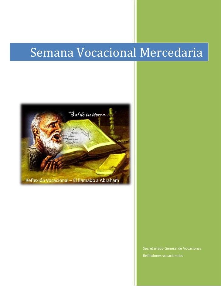 Semana Vocacional Mercedaria                  Secretariado General de Vocaciones                  Reflexiones vocacionales