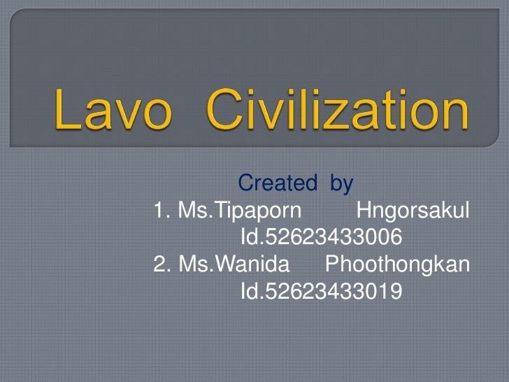 Lavo Kingdom one of the most ancient civilization of Thailand