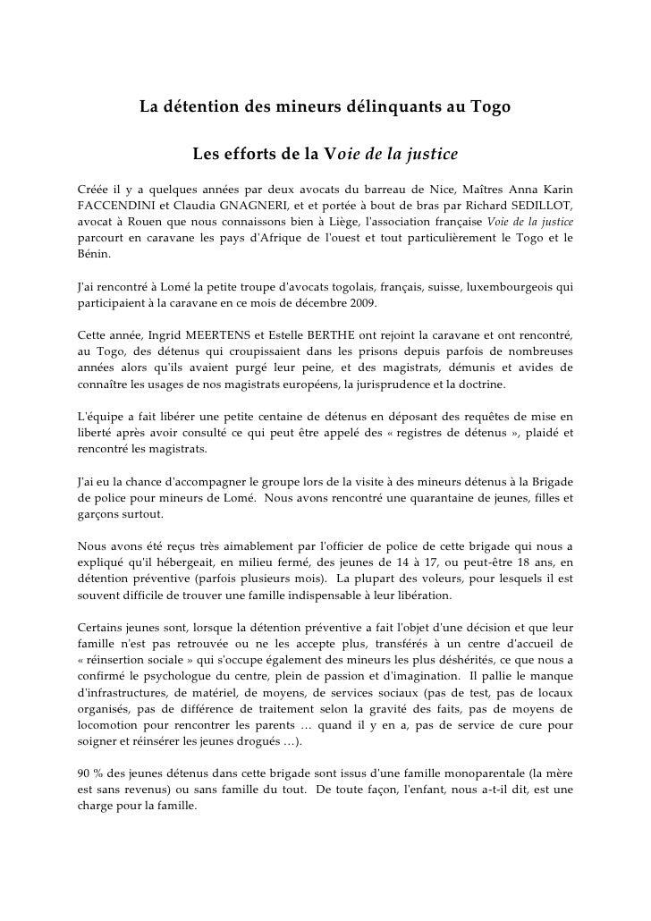 La détention des mineurs délinquants au Togo                        Les efforts de la Voie de la justice Créée il y a quel...