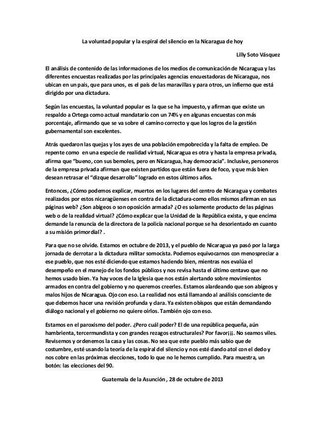 La voluntad popular y la espiral del silencio en la Nicaragua de hoy Lilly Soto Vásquez El análisis de contenido de las in...