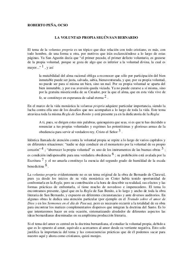 ROBERTO PEÑA, OCSO                      LA VOLUNTAD PROPIA SEGÚN SAN BERNARDOEl tema de la voluntas propria es un tópico q...