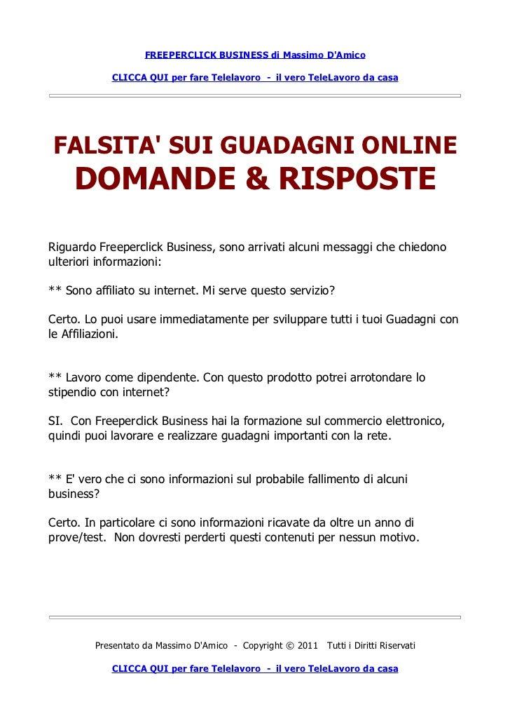 FREEPERCLICK BUSINESS di Massimo DAmico            CLICCA QUI per fare Telelavoro - il vero TeleLavoro da casaFALSITA SUI ...