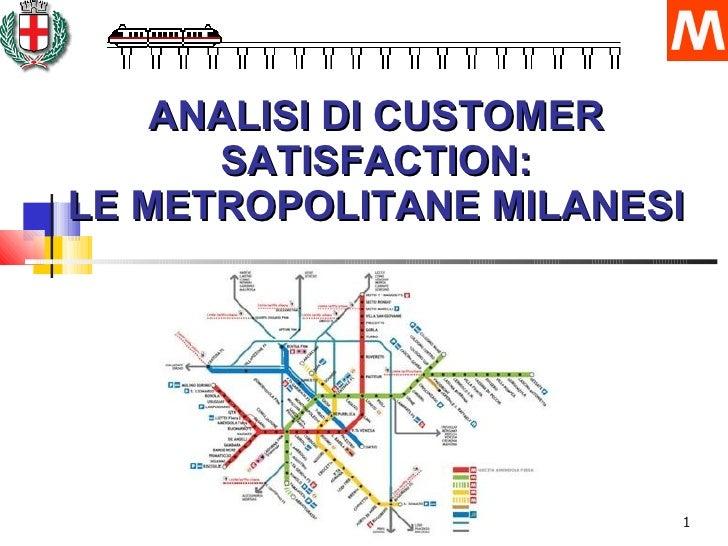ANALISI DI CUSTOMER SATISFACTION: LE METROPOLITANE MILANESI