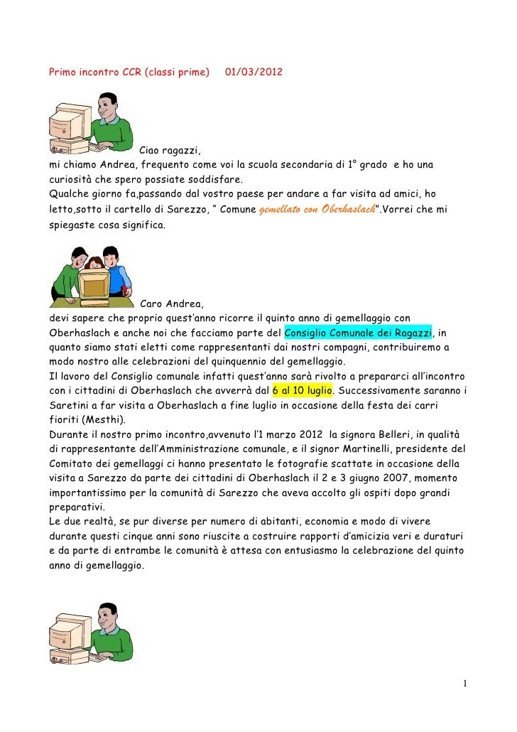 Primo incontro CCR (classi prime)    01/03/2012                    Ciao ragazzi,mi chiamo Andrea, frequento come voi la sc...