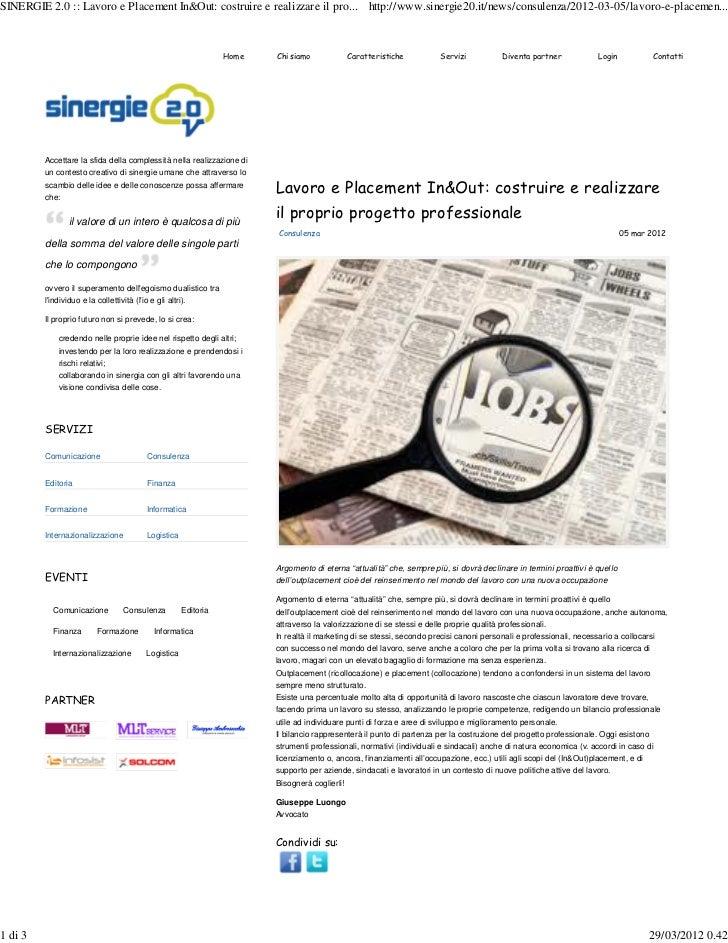 SINERGIE 2.0 :: Lavoro e Placement In&Out: costruire e realizzare il pro... http://www.sinergie20.it/news/consulenza/2012-...