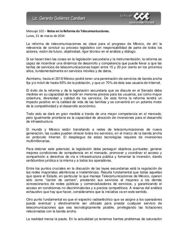 Mensaje 102 – Retos en la Reforma de Telecomunicaciones. Lunes, 31 de marzo de 2014 La reforma de telecomunicaciones es cl...