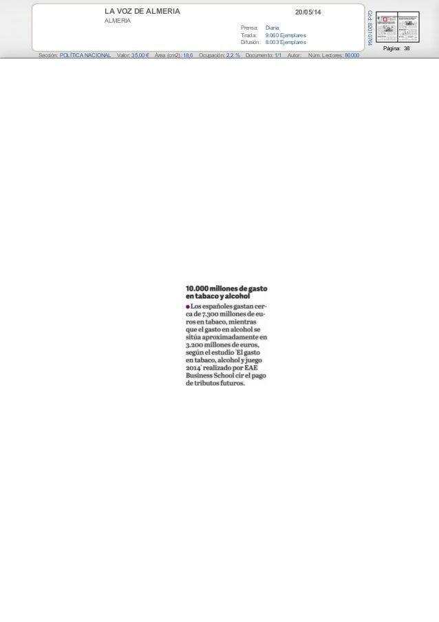 20/05/14LA VOZ DE ALMERIA ALMERIA Prensa: Diaria Tirada: 9.060 Ejemplares Difusión: 8.003 Ejemplares Página: 38 Sección: P...