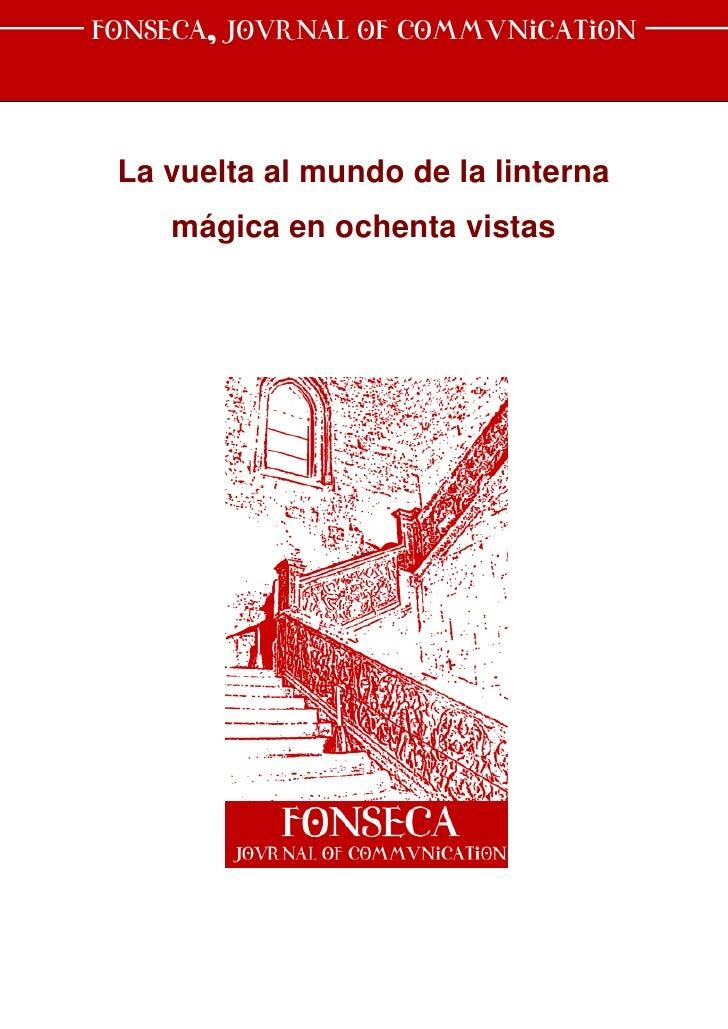 Fonseca, Journal of Communication La vuelta al mundo de la linterna    mágica en ochenta vistas