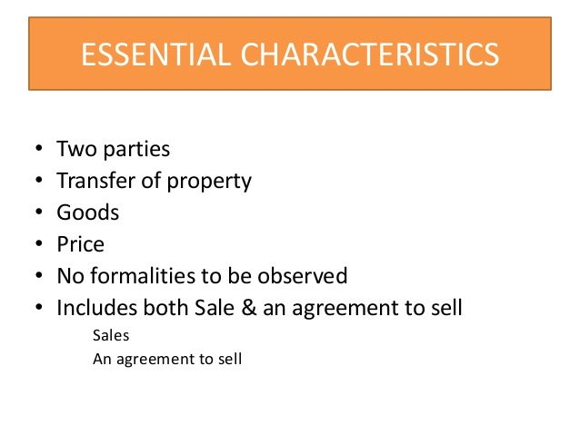 characteristics of sales of goods act Business is an economic activity of production and distribution of goods and services it provides employment opportunities in different sectors like banking.