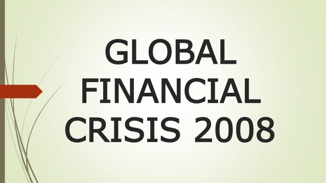 the global financial crisis of 2008 2009 2008 financial crisis: could it happen again a pivotal september 2008 meeting that a meltdown of the global financial system 2009.