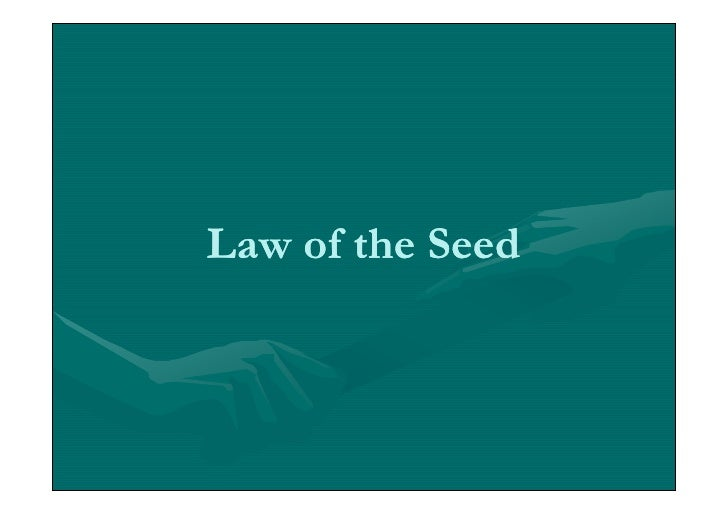 Law of-the-seed