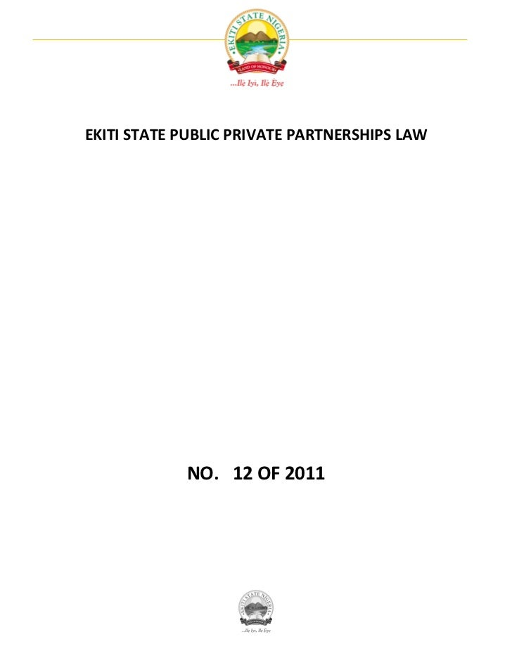 EKITI STATE PUBLIC PRIVATE PARTNERSHIPS LAW            NO. 12 OF 2011