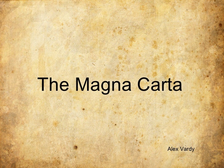 The Magna Carta Alex Vardy