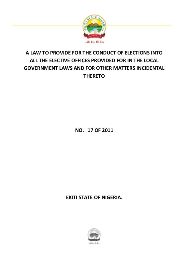 A LAW TO PROVIDE FOR THE CONDUCT OF ELECTIONS INTO  ALL THE ELECTIVE OFFICES PROVIDED FOR IN THE LOCALGOVERNMENT LAWS AND ...