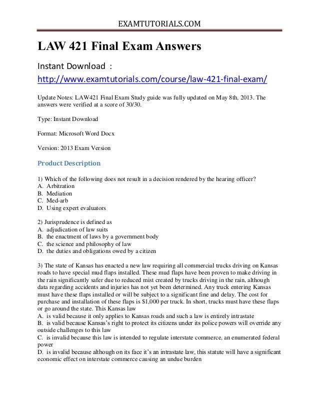 EXAMTUTORIALS.COM LAW 421 Final Exam Answers Instant Download : http://www.examtutorials.com/course/law-421-final-exam/ Up...