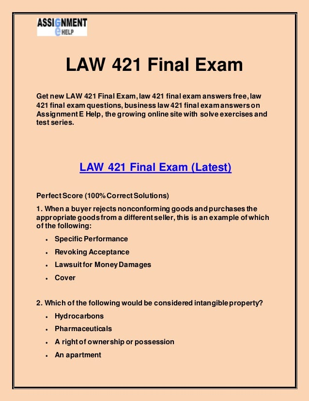 business law final exam essay Student feedback final exam _s1-2013 laws3101 income tax law laws3101 income tax law student feedback final exam semester 1-2013 in marking the final exam.