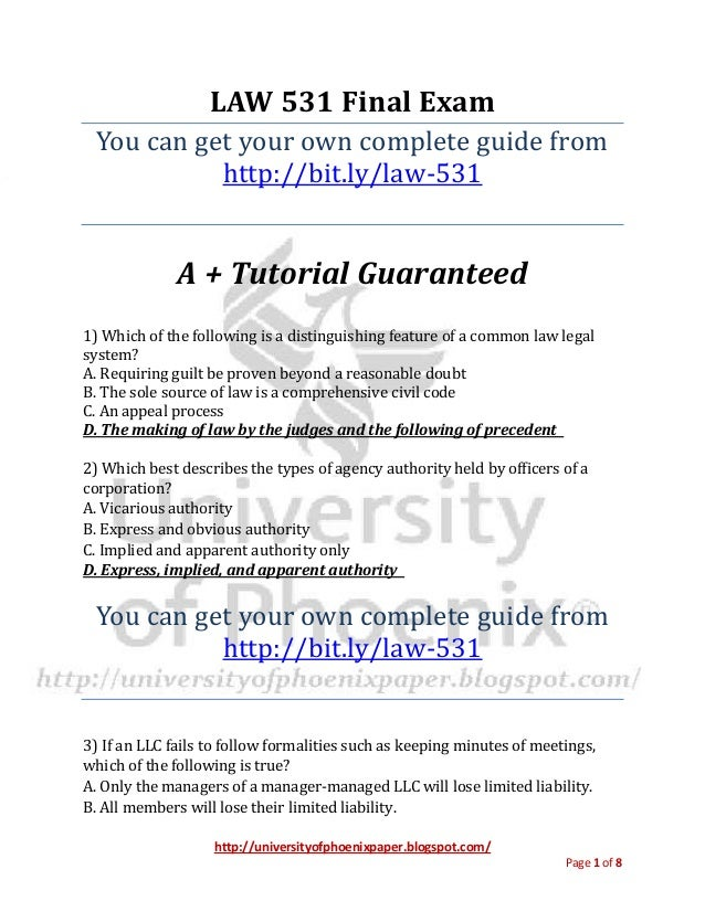 http://universityofphoenixpaper.blogspot.com/ Page 1 of 8 LAW 531 Final Exam You can get your own complete guide from http...