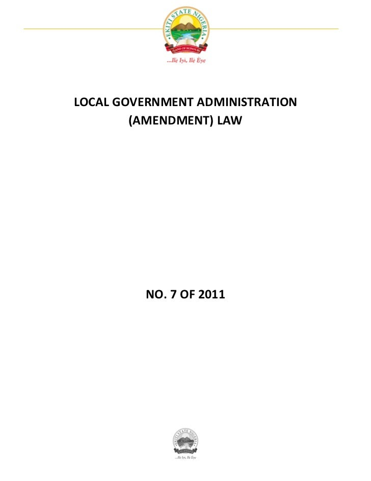 LOCAL GOVERNMENT ADMINISTRATION        (AMENDMENT) LAW          NO. 7 OF 2011