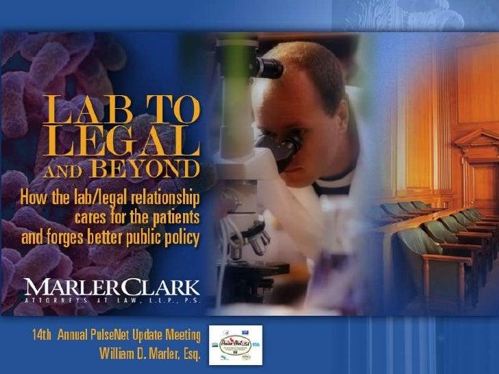 Marler Clark, LLP PS                     Since 1993 Marler Clark                     has represented thousands            ...