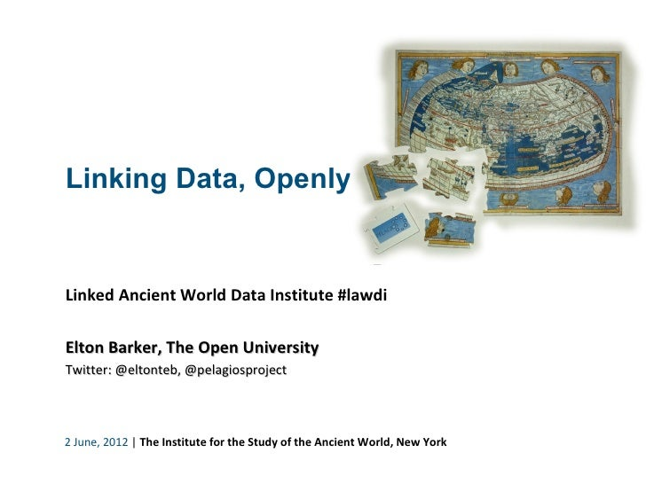 Linking Data, Openly                                                                            Linked Ancient World Data...