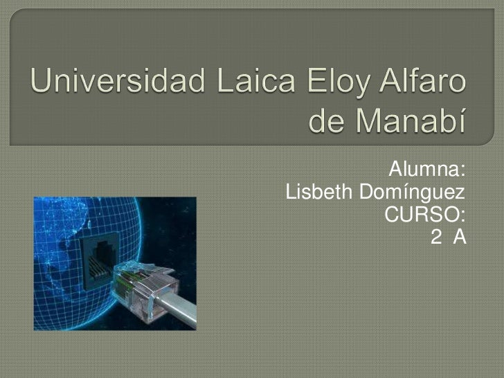 Alumna:Lisbeth Domínguez          CURSO:              2 A