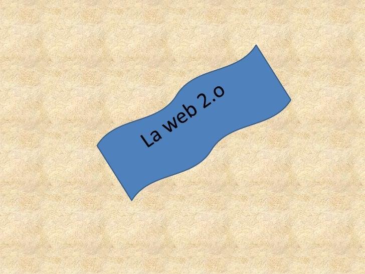 La web 2.o <br />