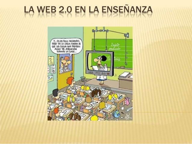 LA WEB 2.0 EN LA ENSEÑANZA