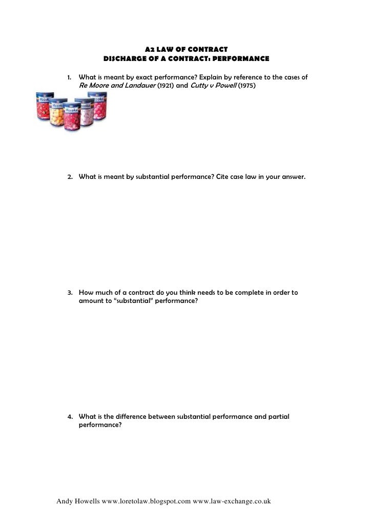 A2 LAW OF CONTRACT                DISCHARGE OF A CONTRACT: PERFORMANCE     1.   What is meant by exact performance? Explai...