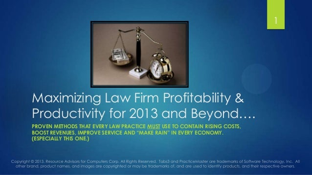 Law firm profitability and productivity for 2013 and beyond