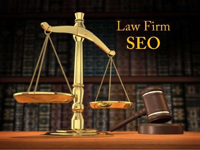 Why Do You Need SEO For Your Law Firm?
