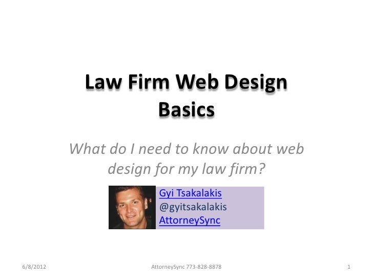 Law Firm Web Design                    Basics           What do I need to know about web               design for my law f...
